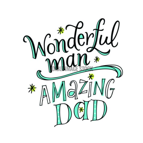 Fathers Day Amazing Dad
